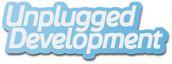 Unplugged Development